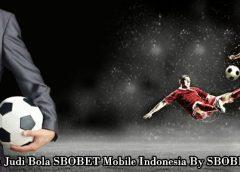 Judi Bola SBOBET Online Terpercaya di Indonesia
