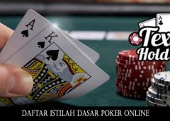 Daftar Istilah Dasar Poker Online